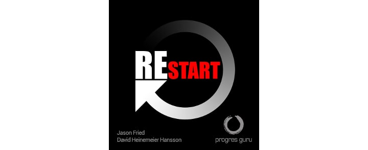 Jason Fried & David Heinemeier Hansson – Restart (recenzia audioknihy)